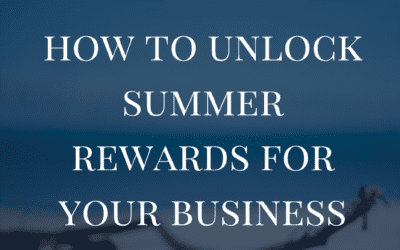 How To Unlock Summer Rewards For Your Business