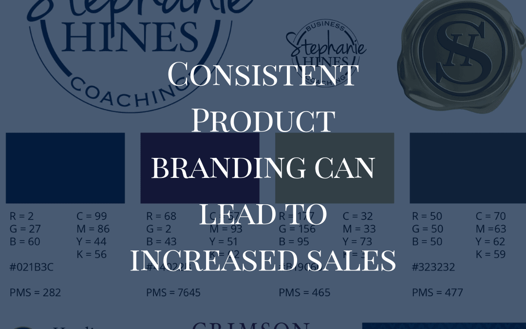 How Consistent Product Branding Can Lead To Increased Sales